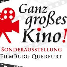 Ganz großes Kino [(c): FilmBurg Querfurt]